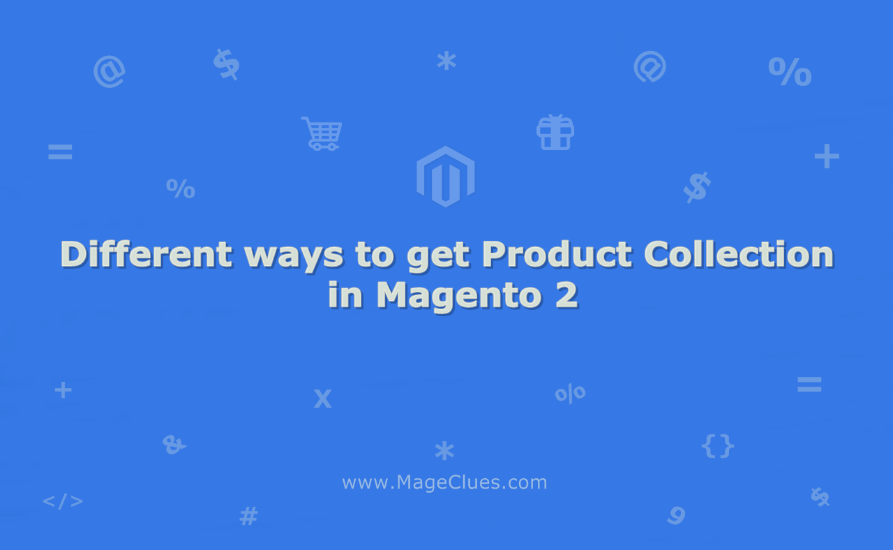 Different ways to get Product Collection in Magento 2