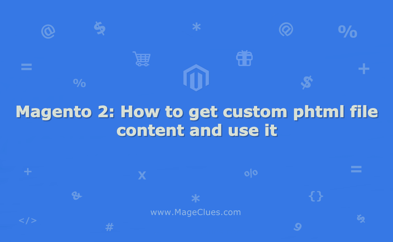 Magento 2: How to get custom phtml file content and use it