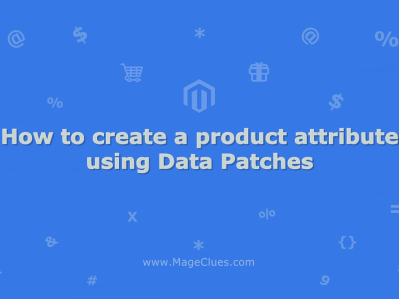 How to create a product attribute using Data Patches
