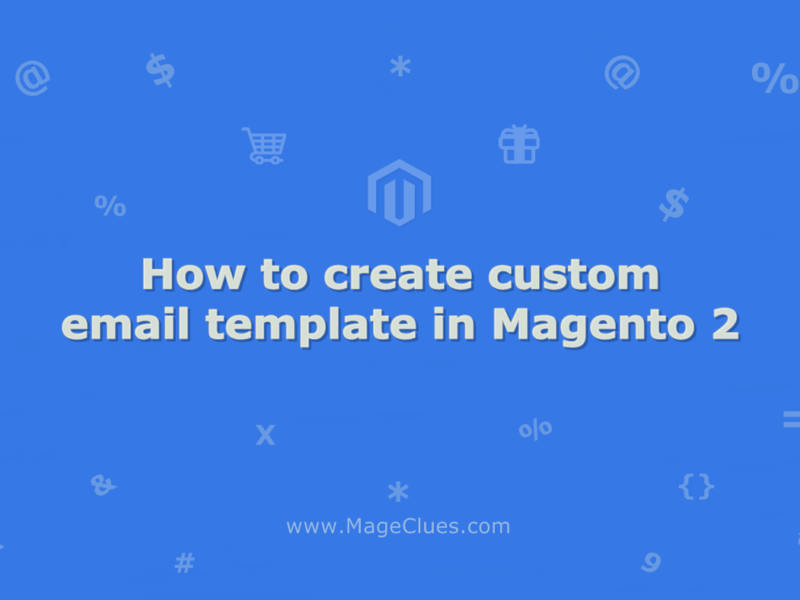 How to create custom email template in Magento 2